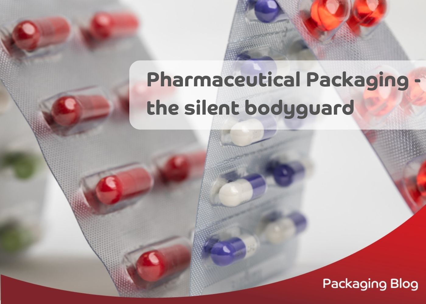 Pharmaceutical packaging: the silent bodyguard